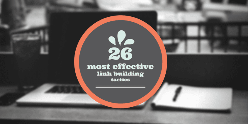 26-most-effective-link-building-tactics