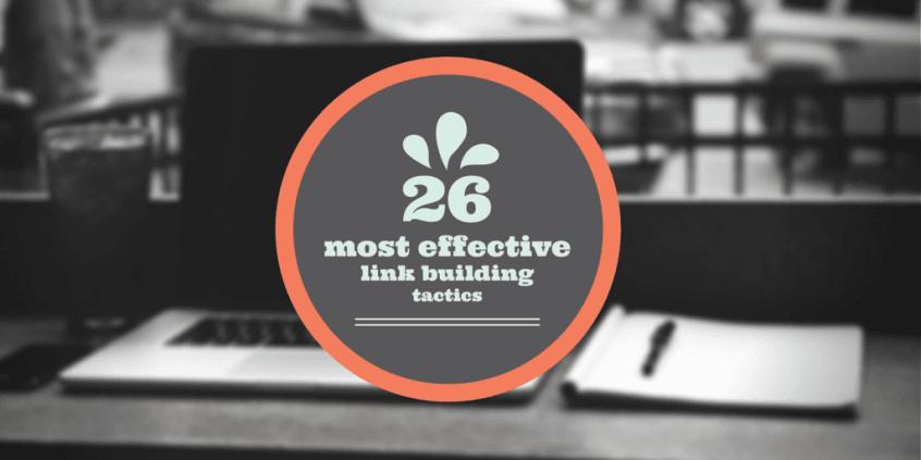 26-most-effective-link-building-tactics
